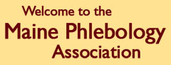 Welcome to the Maine Phlebology Association